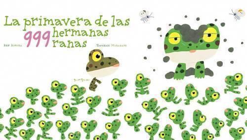 Imagen libro ilustrado la primavera de las 999 hermanas ranas